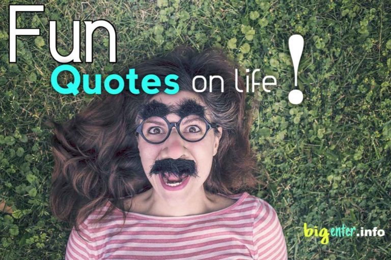 Fun quotes on life