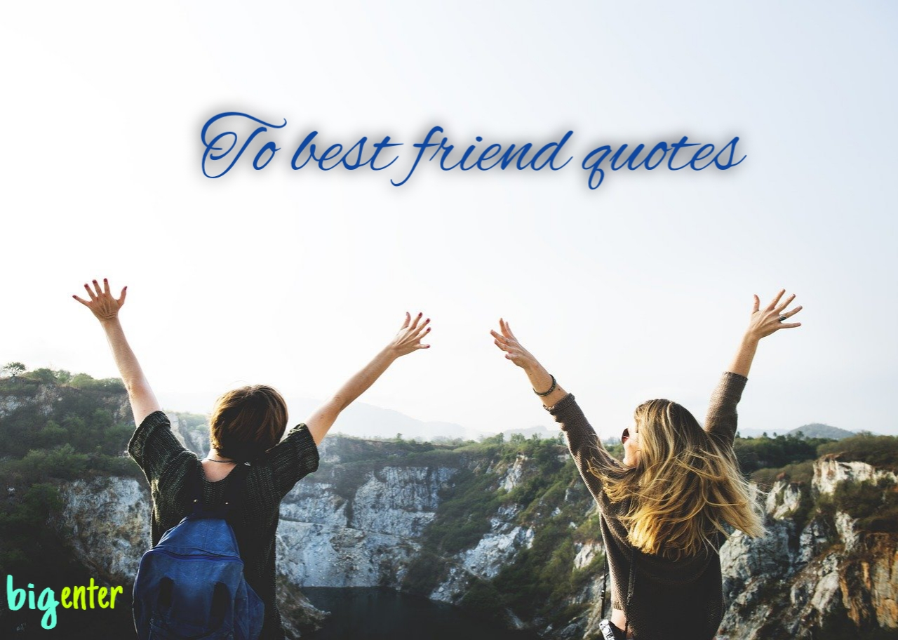 to-best-friend-quotes