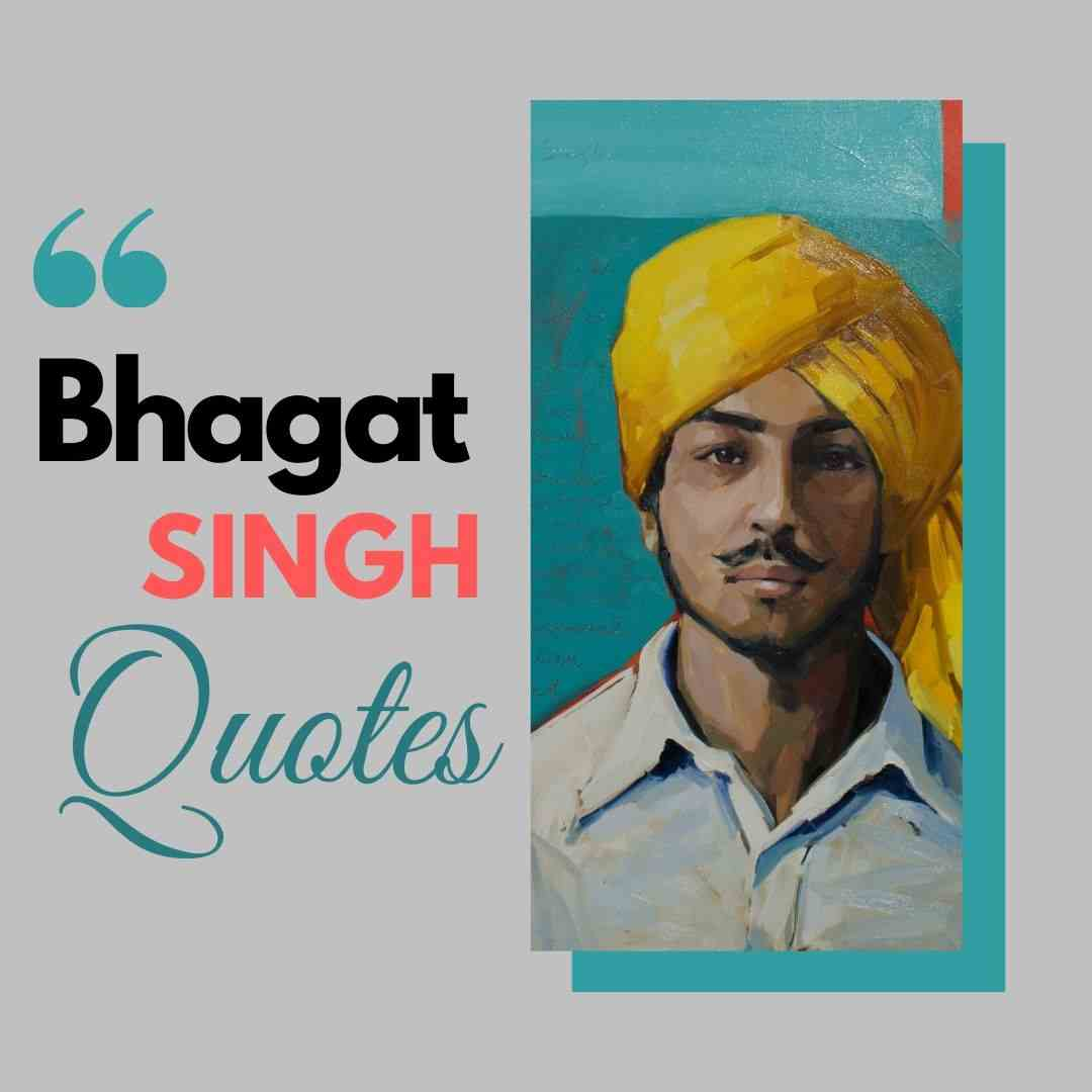 Bhagat Singh Quotes
