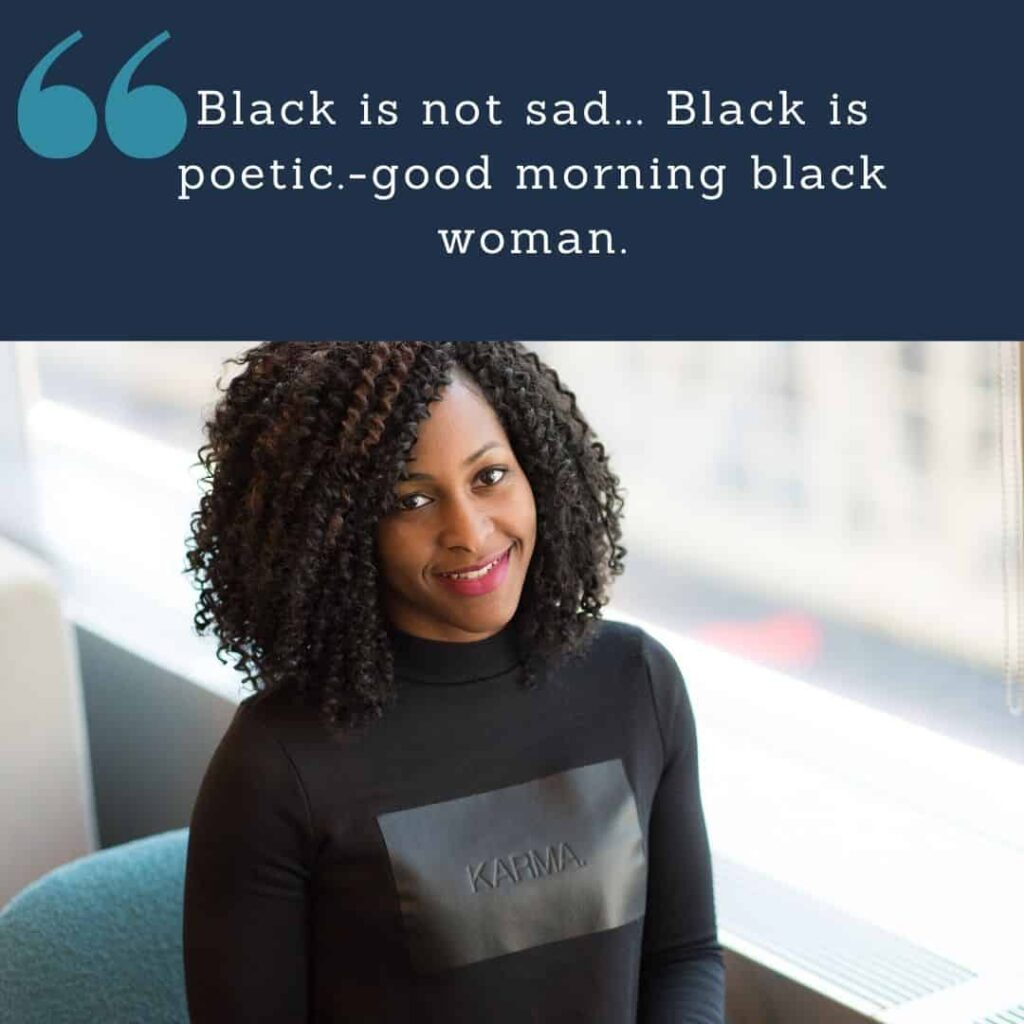 black woman Good morning quotes