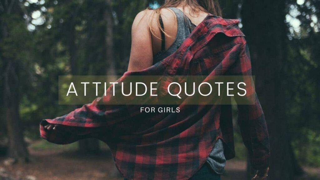 Attitude quotes for girls in english