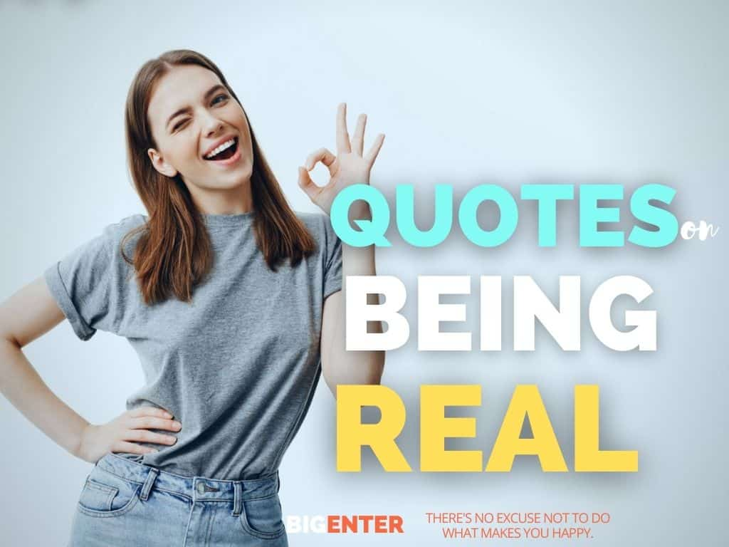 Quotes on Being Real