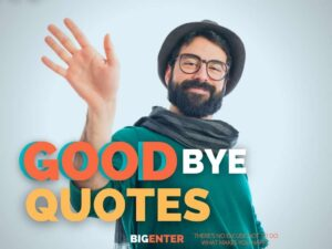 Quotes on Good Bye