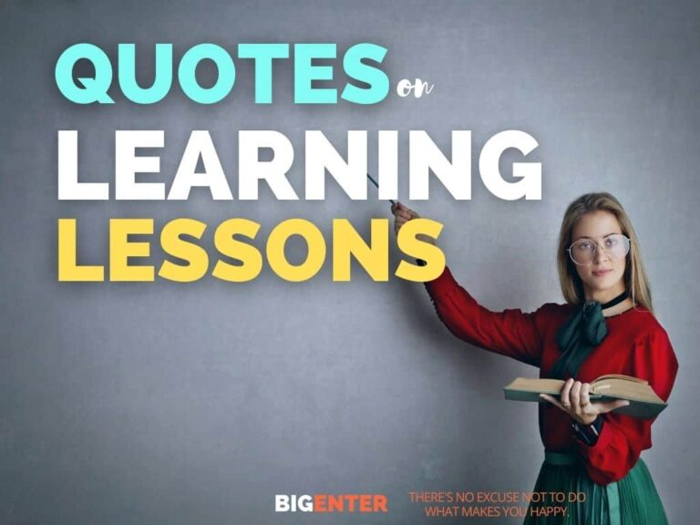 Quotes on Learning Lessons
