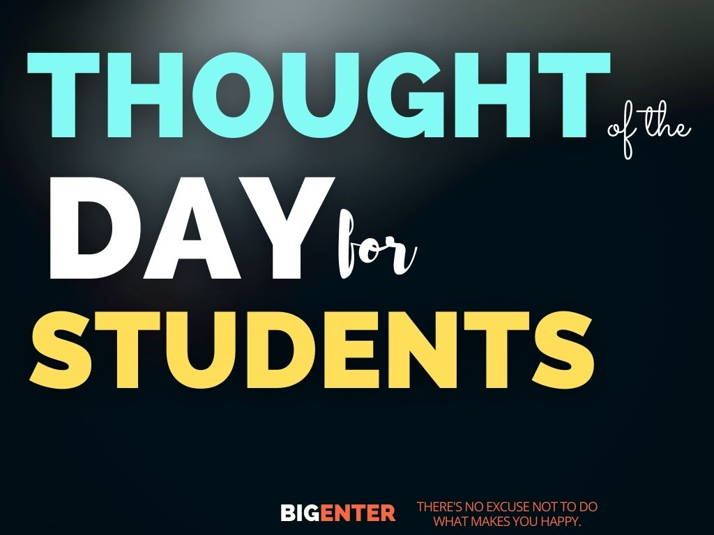 Thought of the Day for Students