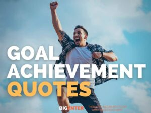 Goal Achievement Quotes