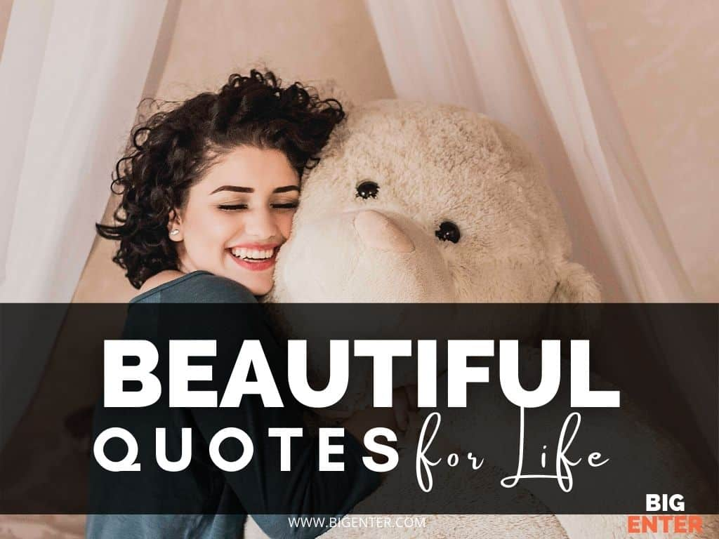 Beautiful Quotes for Life