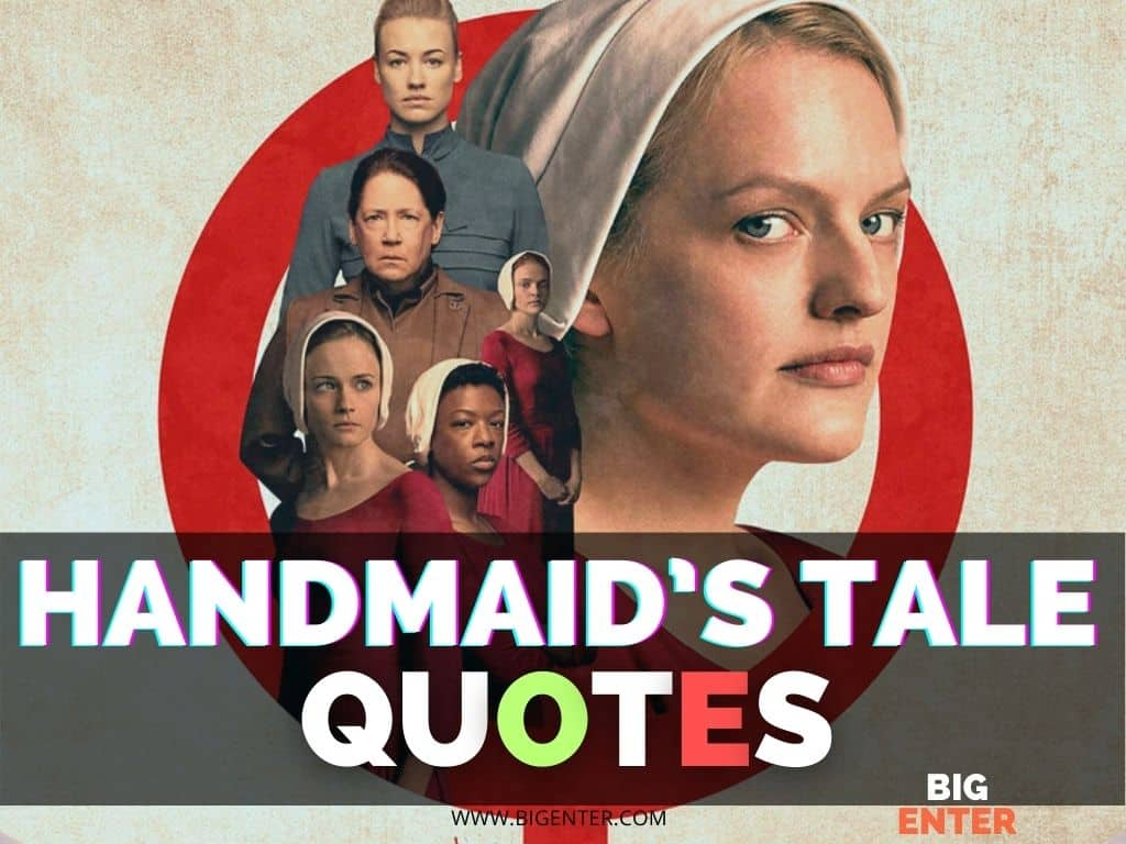 Handmaid's Tale Quotes
