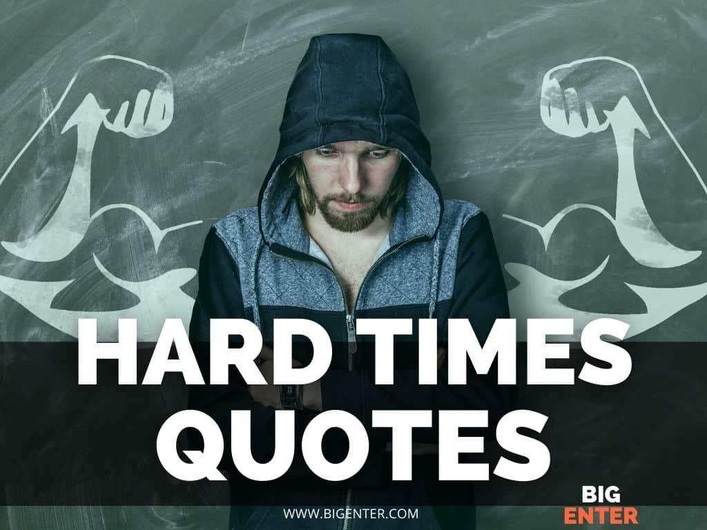 In Hard Times Quotes