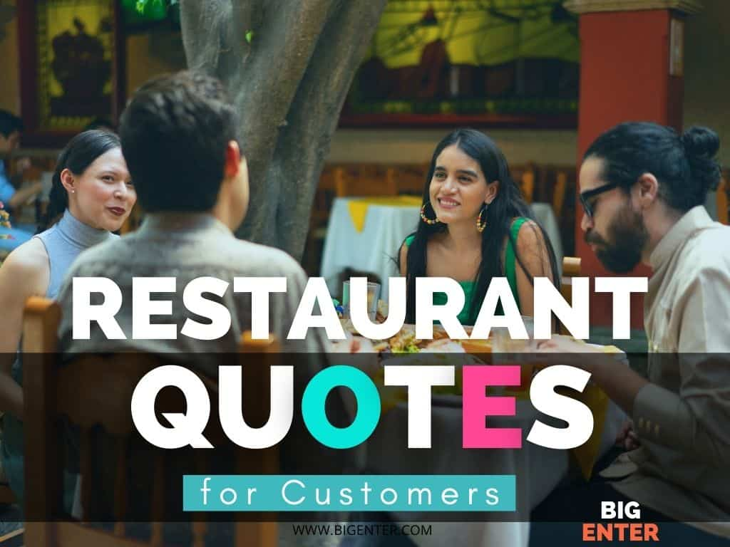 Restaurant Quotes for Customers