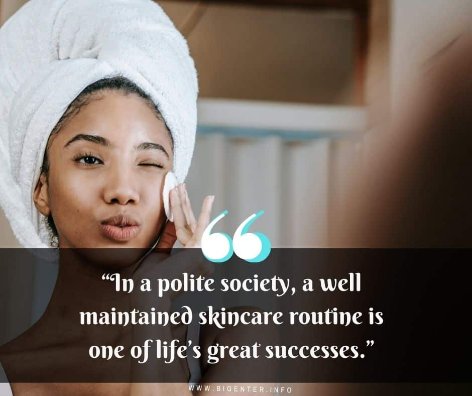 Famous Skin Care Quotes