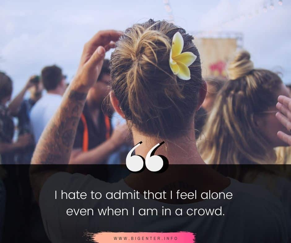Being Lonely Quotes And Sayings