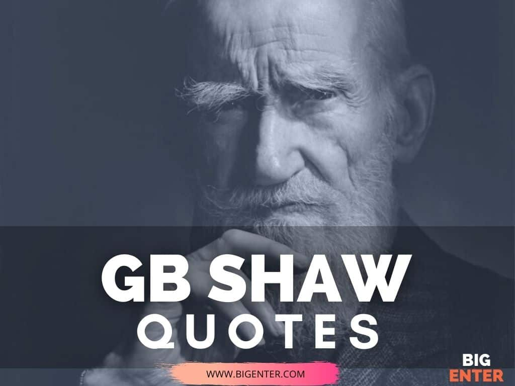 Inspirational Quotes by George Bernard Shaw