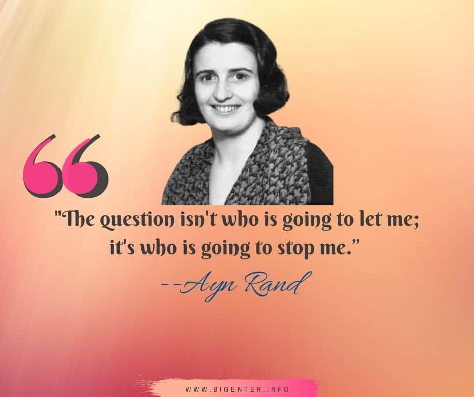 Ayn Rand Quotes on Life