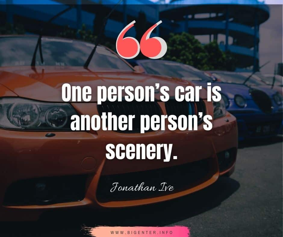 Beautiful Car Quotes