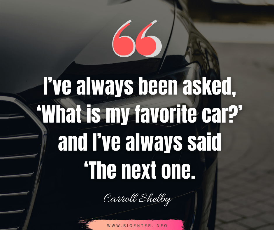 Car Quote by Famous People