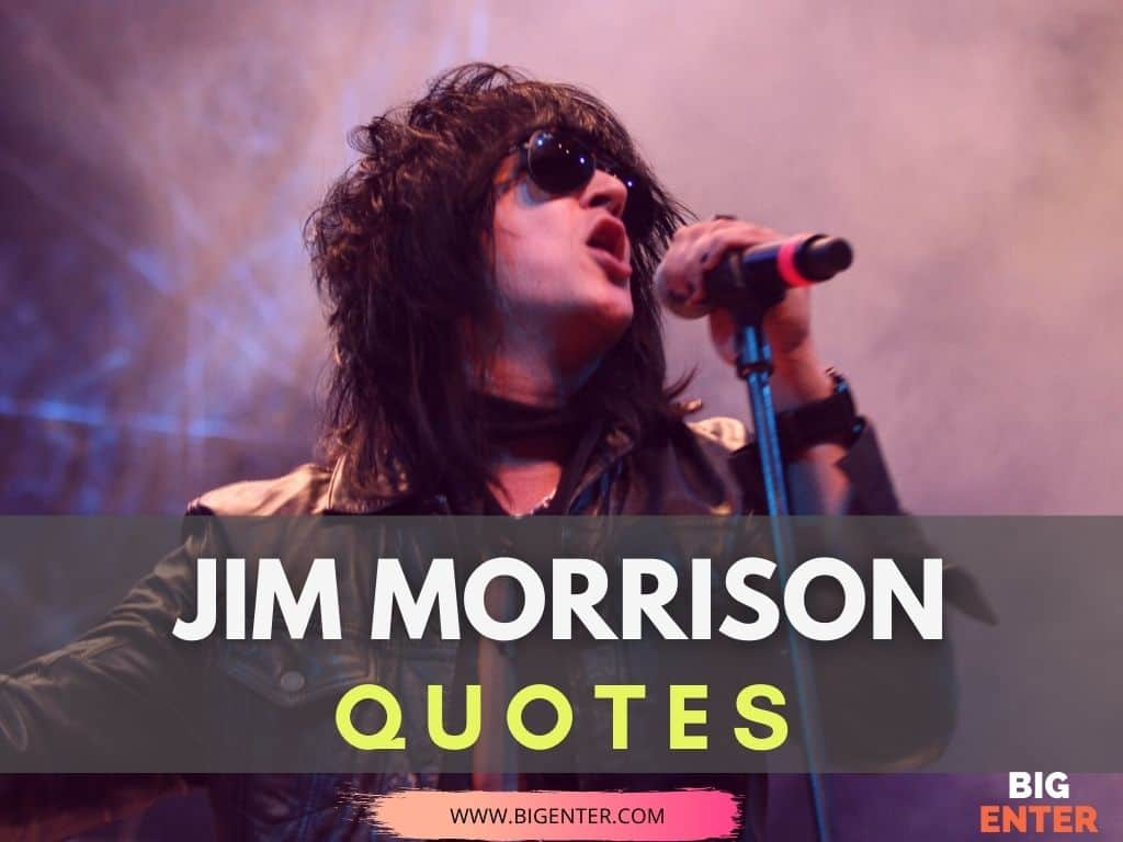 Quotes by Jim Morrison