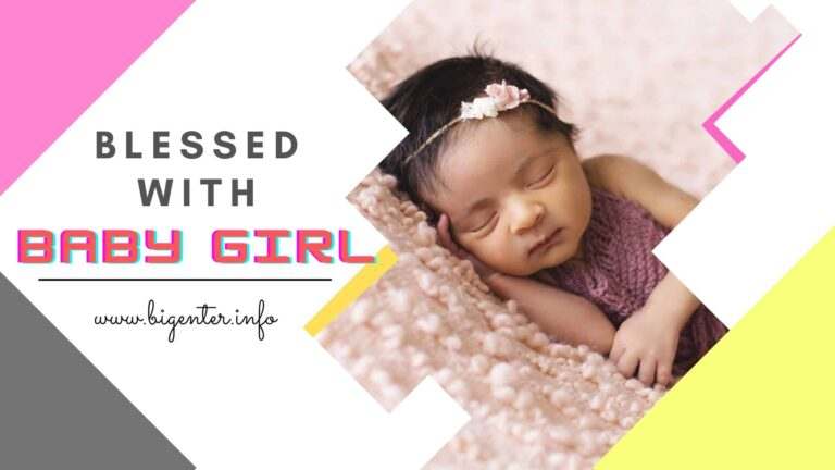 Blessed with Baby Girl