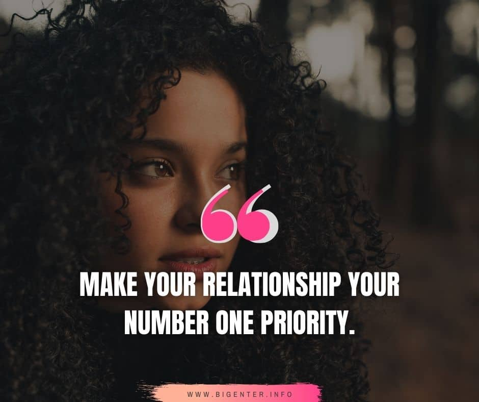 Relationship  Priority Quotes