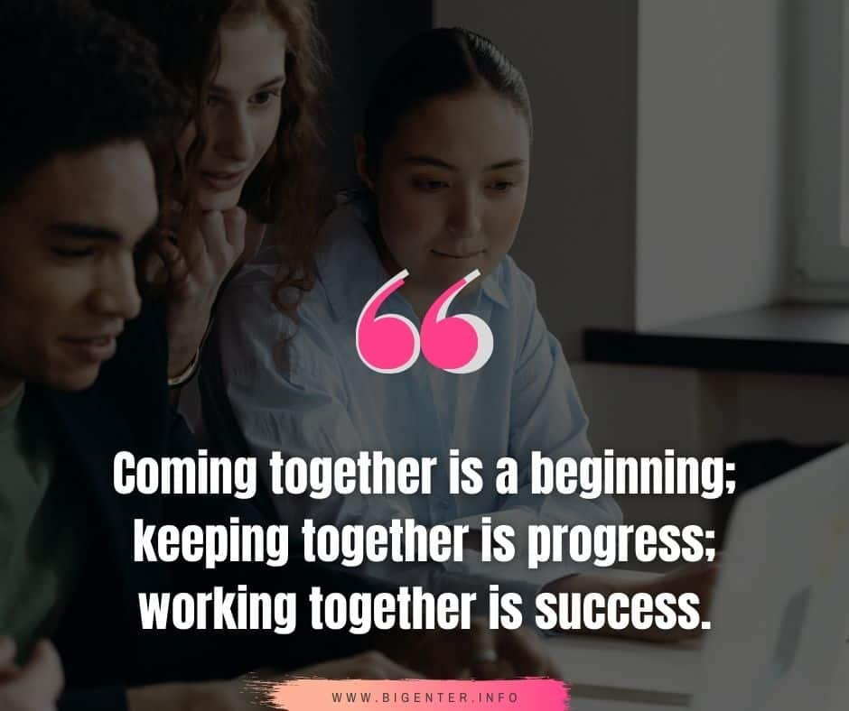 Togetherness Quotes for Work