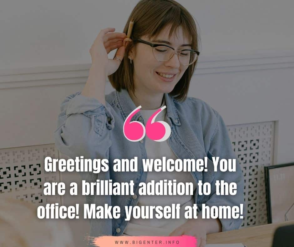 Office Welcome Quotes