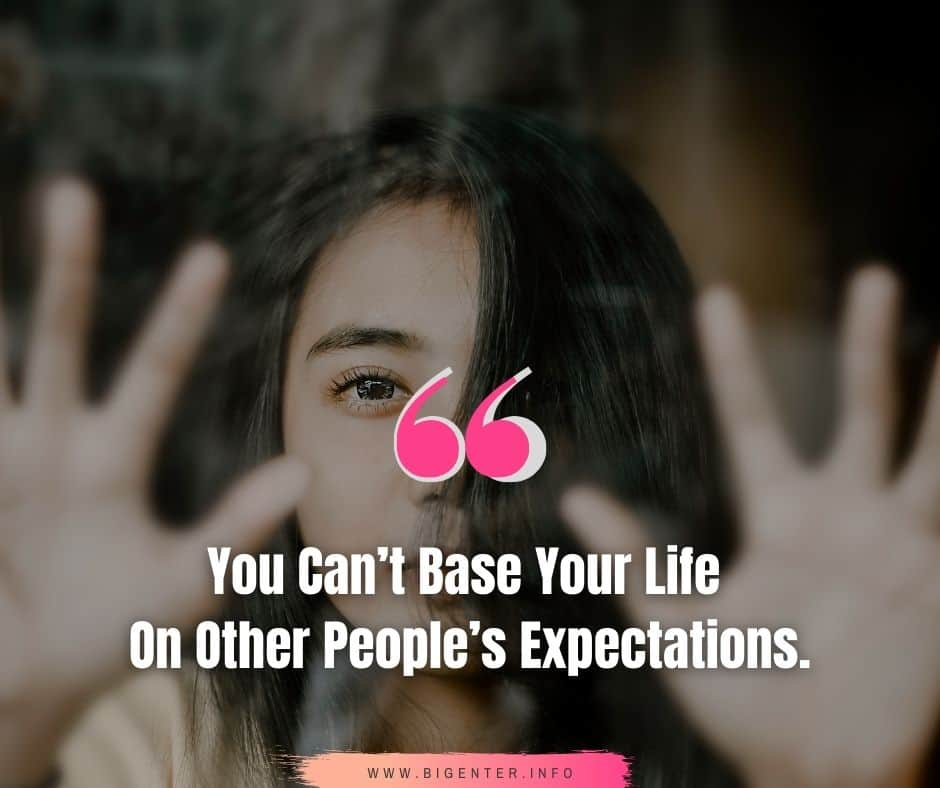 Expectation Quotes Sad
