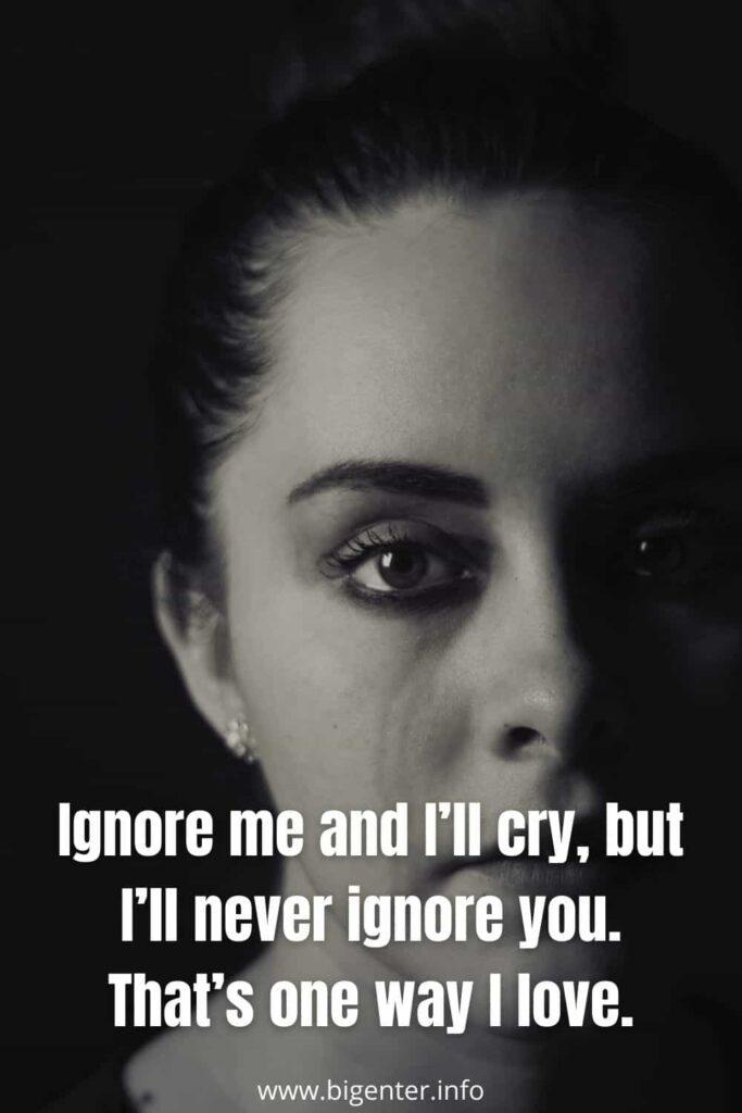 Love Ignore Quotes