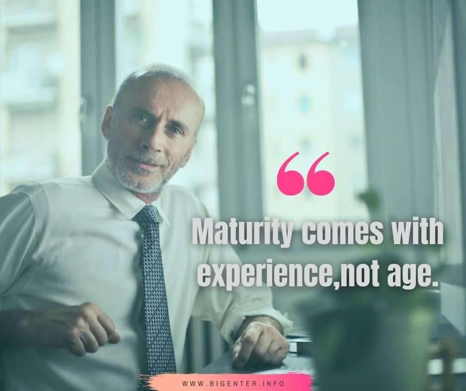 Professional Maturity Quotes