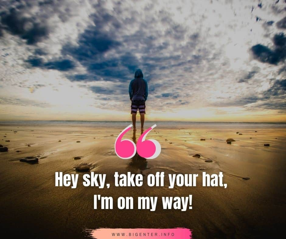 Beautiful Blue Sky Quotes