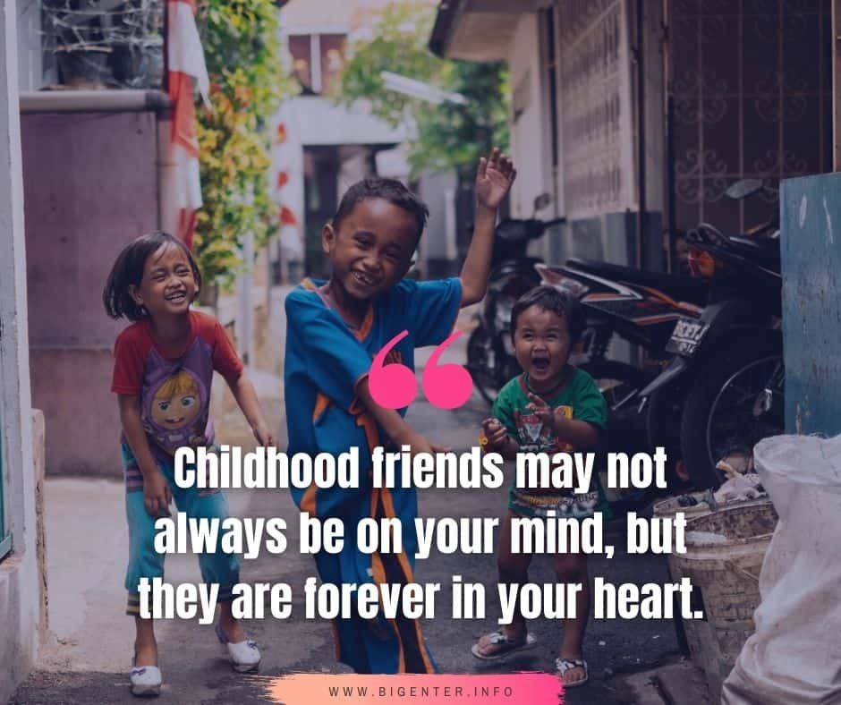 Childhood Quotes Friends