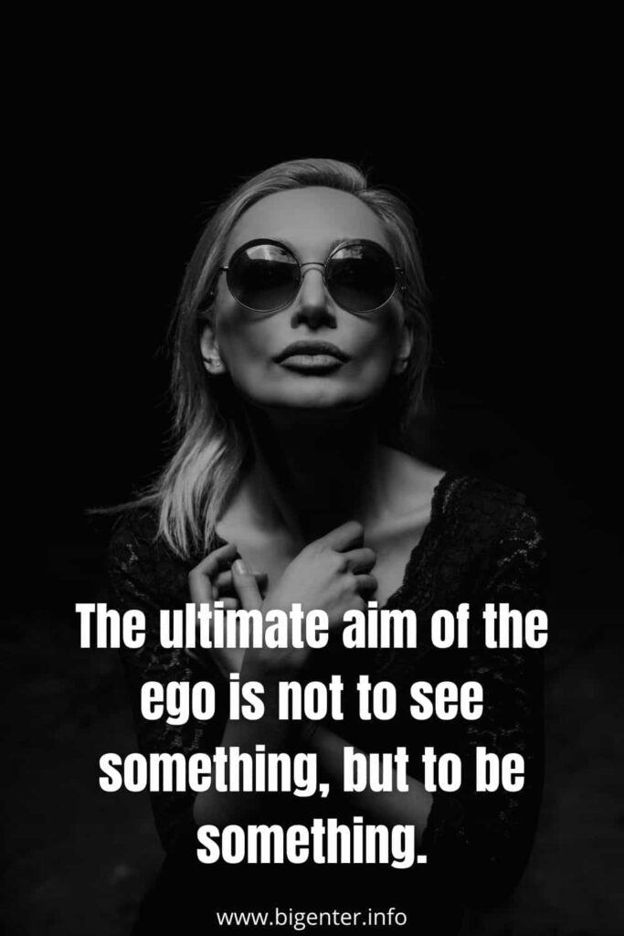 Ego Quotes about Life