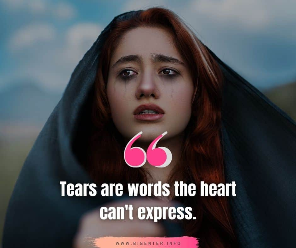 My Life is Full of Tears Quotes