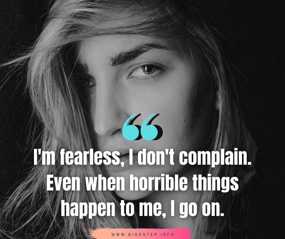 Be Brave And Fearless Quotes
