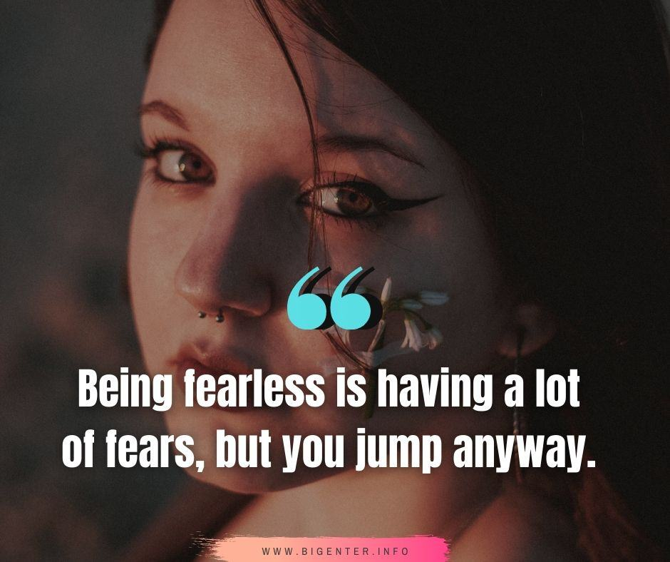 Bold And Fearless Quotes