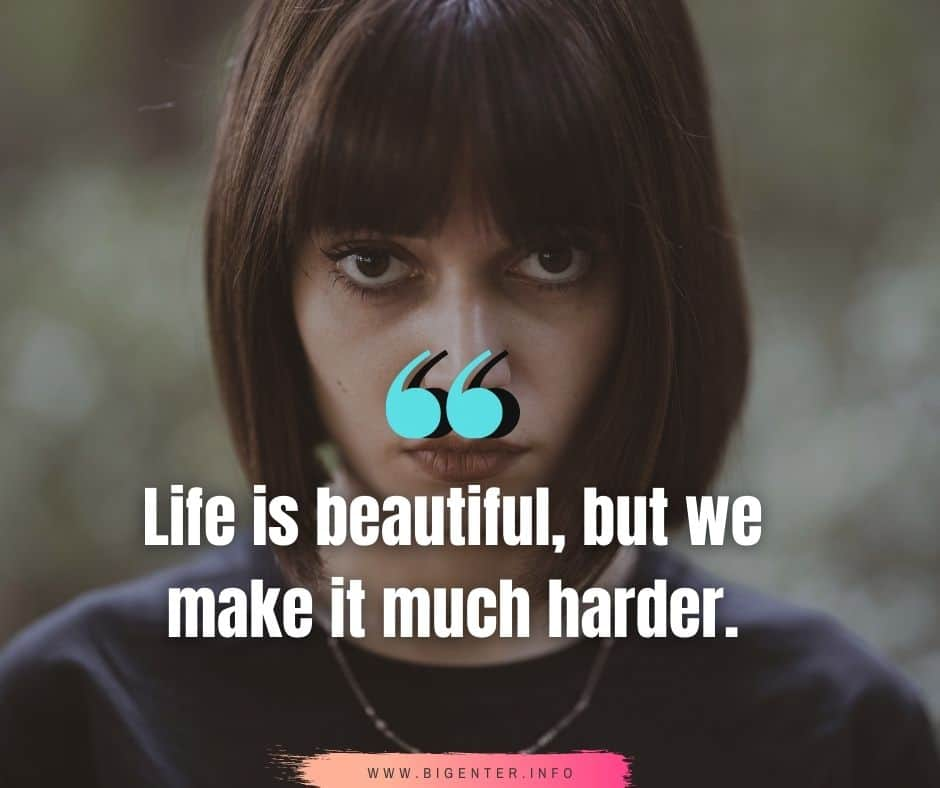 Life is Hard But Beautiful Quotes