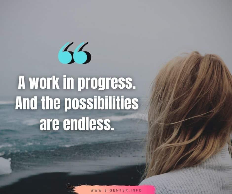 Work in Progress Quotes
