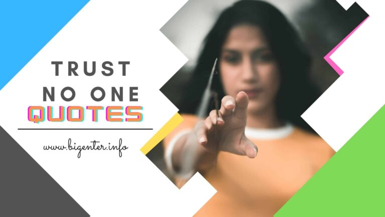 Trust No One Quotes