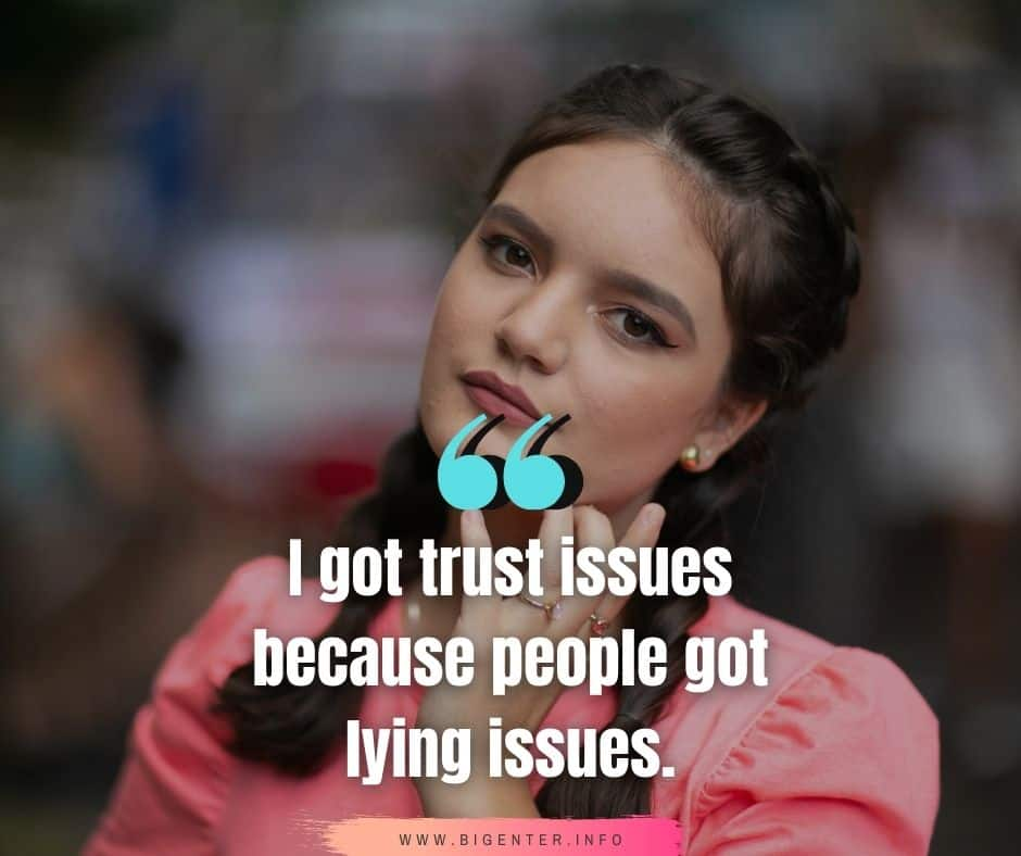 Trust No One Quotes in Life